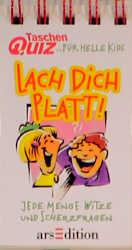 Taschenquiz für helle Kids, Lach Dich Platt!