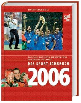 Das Sport-Jahrbuch 2006 - Pit Gottschalk