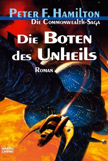 Die Boten des Unheils. Die Commonwealth-Saga 02. - Peter F. Hamilton