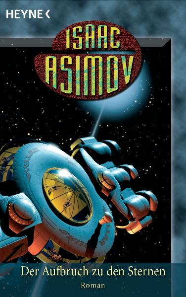 Der Aufbruch zu den Sternen - Isaac Asimov