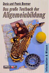 Das große Testbuch der Allgemeinbildung. ( Info...