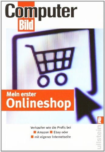 Mein erster Onlineshop: Verkaufen wie die Profi...