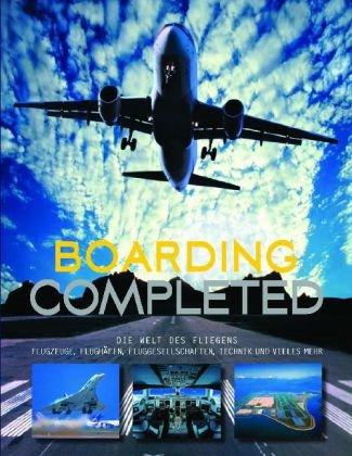 Boarding completed: Airlines,Flughäfen,Routen u...