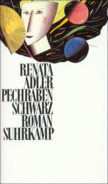 Pechrabenschwarz - Renata Adler