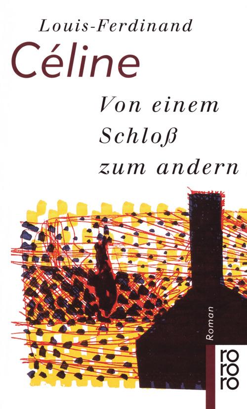 Von einem Schloß zum andern (rororo) - Louis-Ferdinand Céline