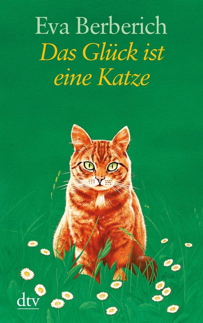 Das Glück ist eine Katze - Eva Berberich