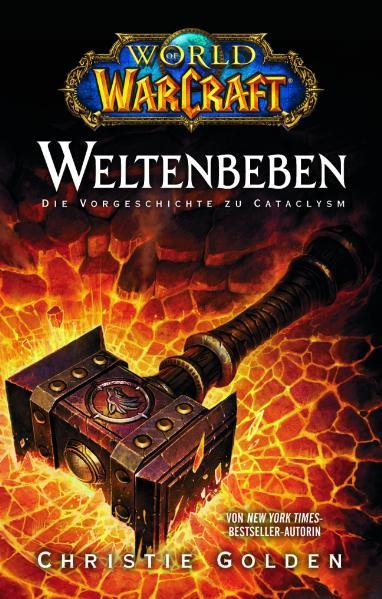 World of Warcraft: Weltenbeben - Die Vorgeschichte - Christie Golden [Gebundene Ausgabe]
