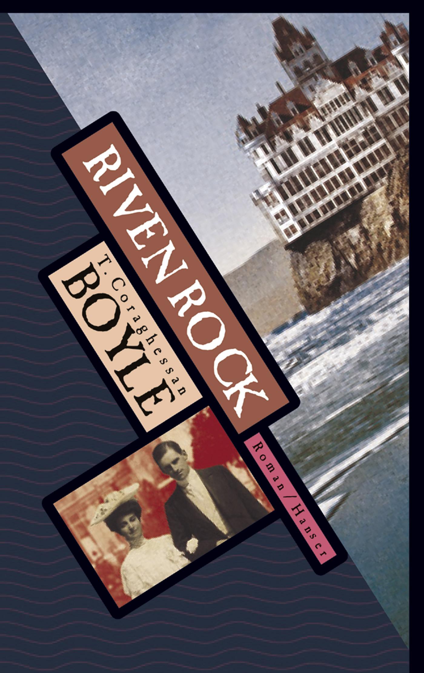 Riven Rock - T. C. Boyle