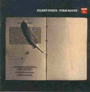 Silent Poets - Firm Roots [UK-Import]