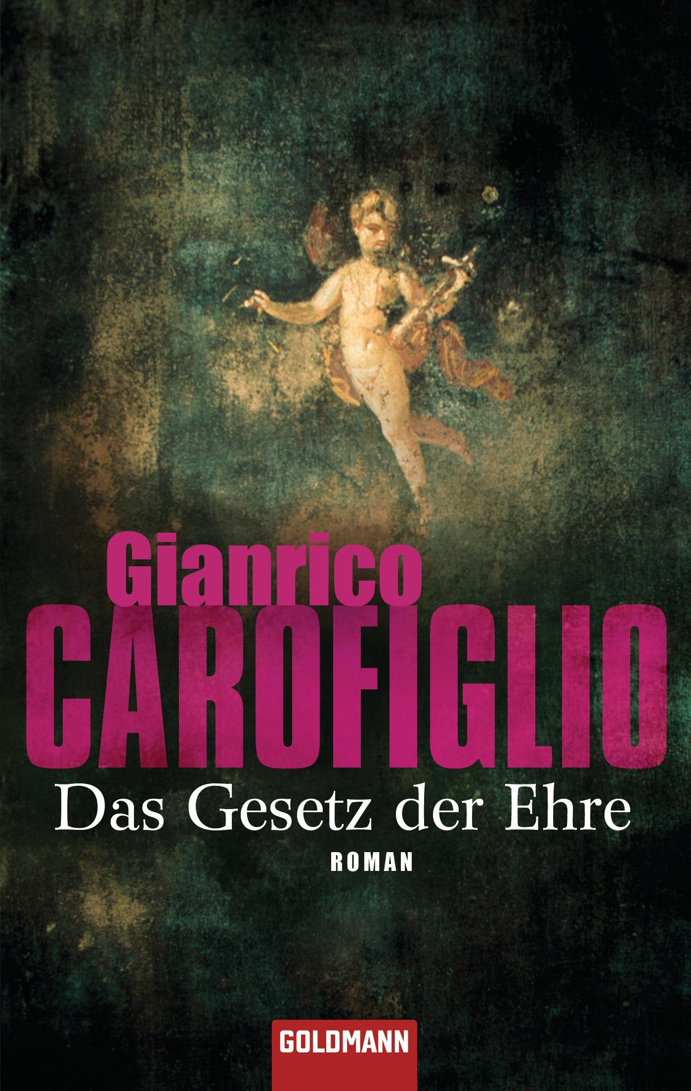 Das Gesetz der Ehre - Gianrico Carofiglio