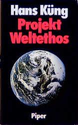 Projekt Weltethos - Hans Küng