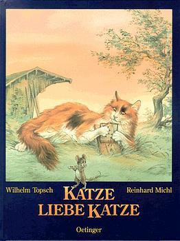 Katze, liebe Katze - Wilhelm Topsch