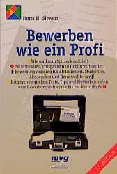 Bewerben wie ein Profi - Horst H. Siewert