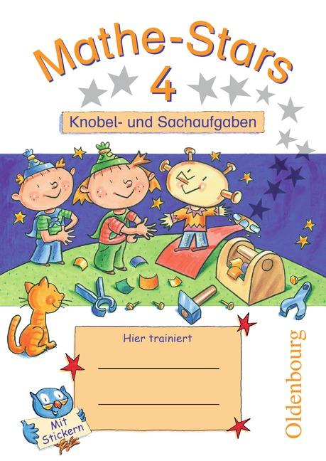Mathe-Stars 4. Knobel- und Sachaufgaben: 4. Schuljahr - Werner Hatt