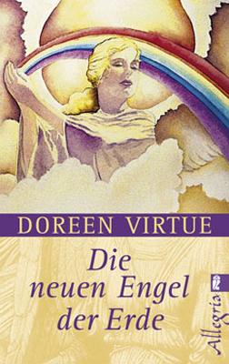 Die neuen Engel der Erde - Doreen Virtue