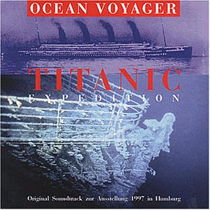 Ocean Voyager - Titanic Expedition / Original S...