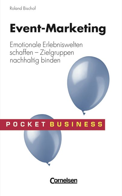 Pocket Business: Event Marketing - Roland Bischof