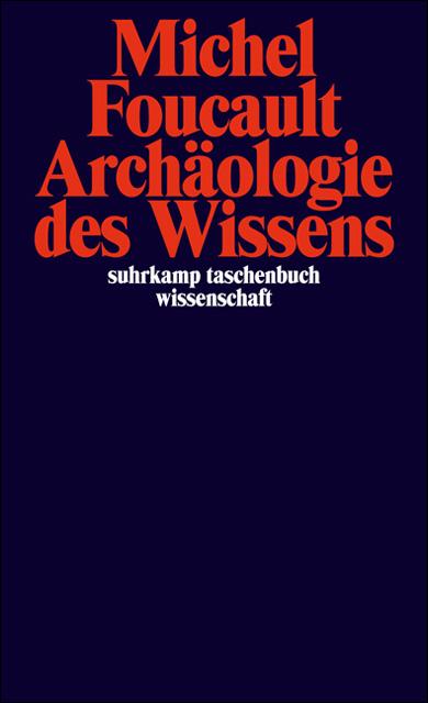 Archäologie des Wissens - Michel Foucault