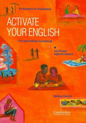 Activate Your English, Pre-Intermediate, Course...