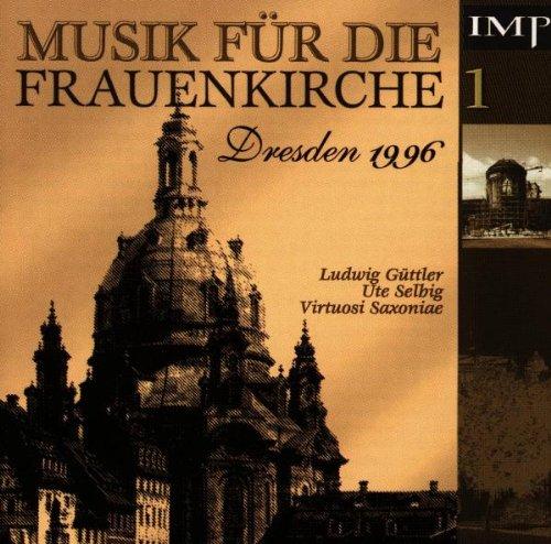 Selbig - Musik für die Frauenkirche