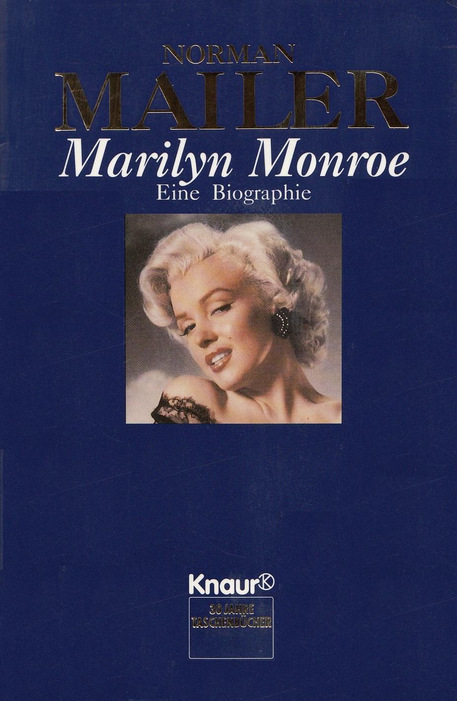 Marilyn Monroe: Eine Biographie - Norman Mailer...
