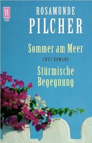 Sommer am Meer / Stürmische Begegnung - Rosamun...