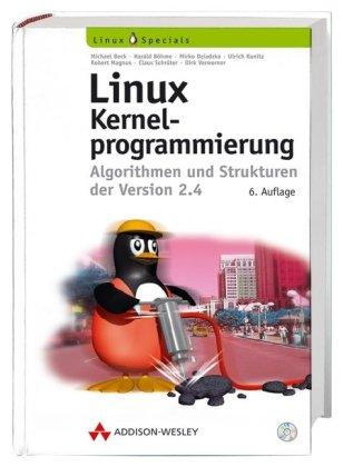 Linux-Kernelprogrammierung. Algorithmen und Str...