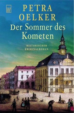 Der Sommer des Kometen. - Petra Oelker