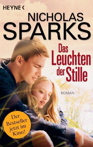 Das Leuchten der Stille: Roman zum Film - Nicholas Sparks