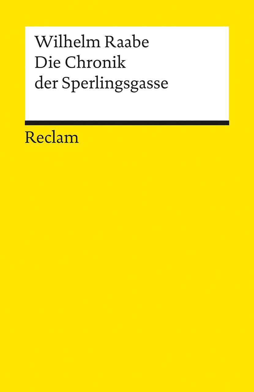 Die Chronik der Sperlingsgasse - Wilhelm Raabe