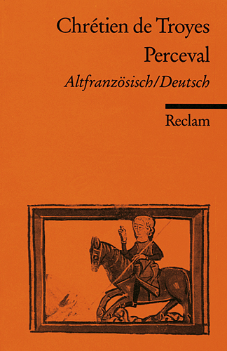Perceval: Altfranzösisch / Deutsch - Chretien de Troyes