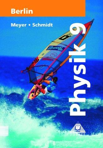 Physik, Ausgabe Berlin, Lehrbuch für die Klasse 9