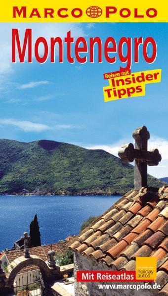 Montenegro. Marco Polo Reiseführer. Reisen mit ...