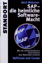 SAP, die heimliche Software-Macht - Gerd Meissner