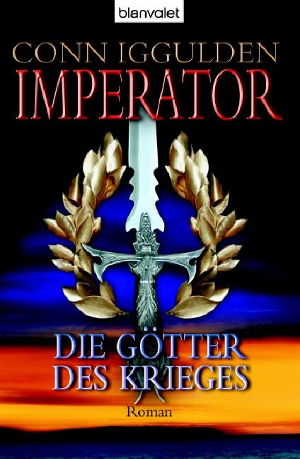 Imperator: Die Götter des Krieges - Conn Iggulden