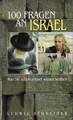 Hundert (100) Fragen an Israel. Was Sie schon i...