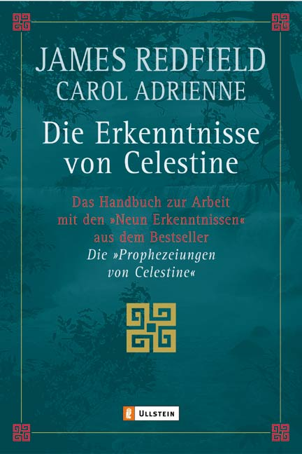 Die Erkenntnisse von Celestine: Das Handbuch zur Arbeit mit den ´Neun Erkenntnissen´ aus den ´Die Prophezeiungen von Cel