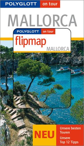 Mallorca. Polyglott on tour. Mit Flipmap. Speci...