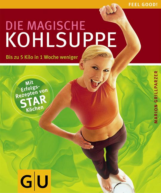 Die magische Kohlsuppe - Marion Grillparzer