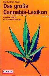 Das große Cannabis-Lexikon. Alles über Hanf als...