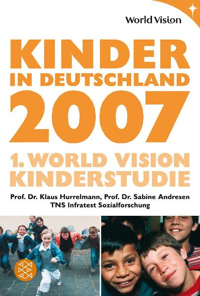 Kinder in Deutschland 2007: 1. World Vision Kin...