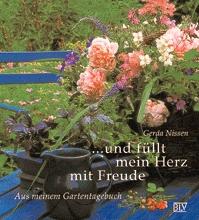 Und füllt mein Herz mit Freude - Gerda Nissen