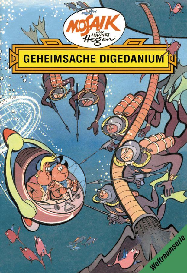 Die Digedags. Weltraum-Serie 03. Geheimsache Digedanium - Hannes Hegen