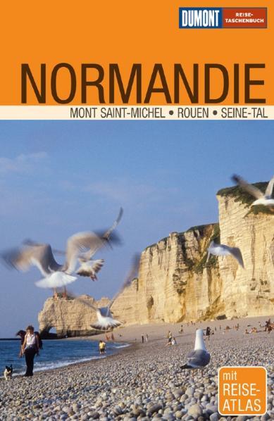DuMont Reise-Taschenbuch Normandie. Mont Saint. Michel. Rouen. Seine-Tal - Klaus Simon