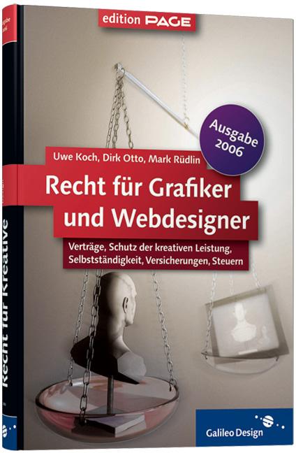 Recht für Grafiker und Webdesigner - 2006 - Uwe...