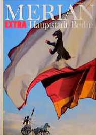 Merian Extra: Hauptstadt Berlin