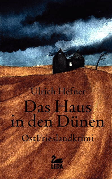 Das Haus in den Dünen: Ostfrieslandkrimi - Ulrich Hefner