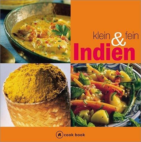 Indien klein und fein. a cook book