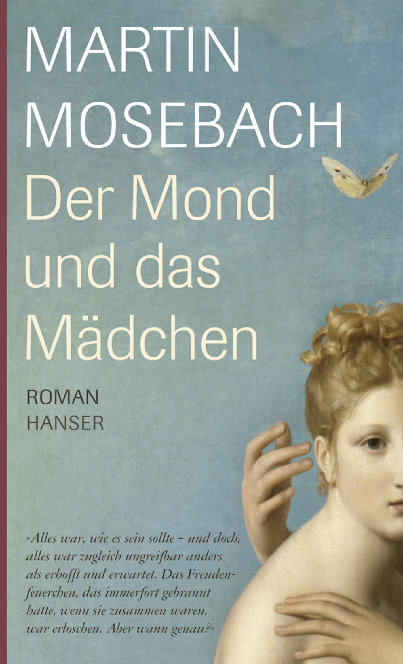 Der Mond und das Mädchen - Martin Mosebach