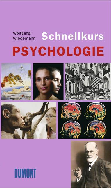 DuMont Schnellkurs Psychologie. - Wolfgang Wied...